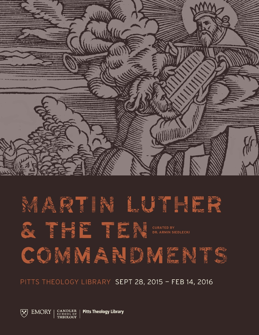 """""""That We a Godly Life May Live"""": Martin Luther and the Ten Commandments, Fall 2015 - Winter 2016"""